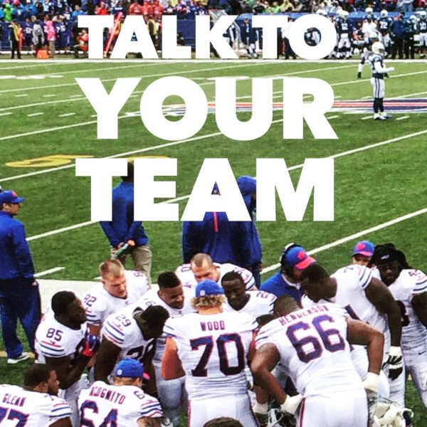 Talk To Your Team