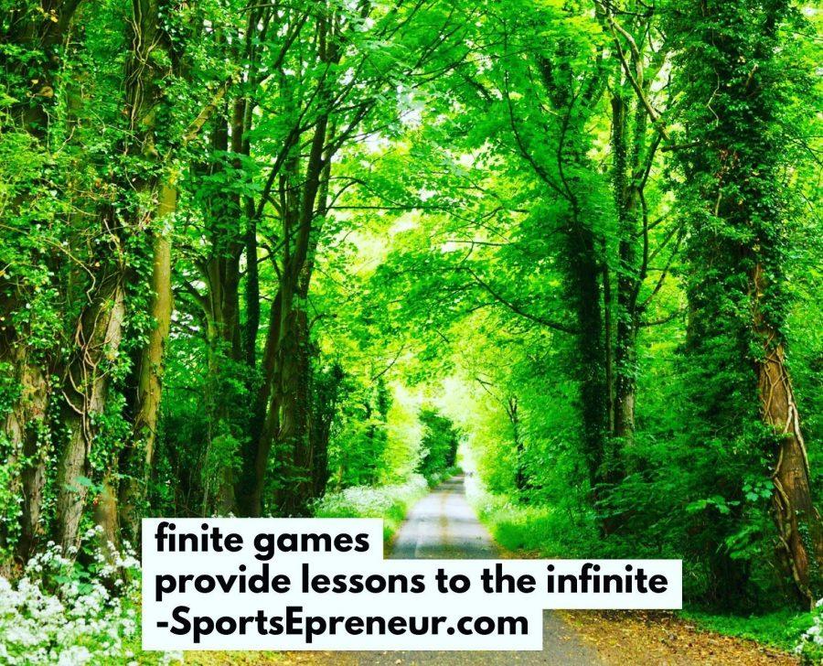 Finite Games Provide Lessons to the Infinite | SportsEpreneur Content
