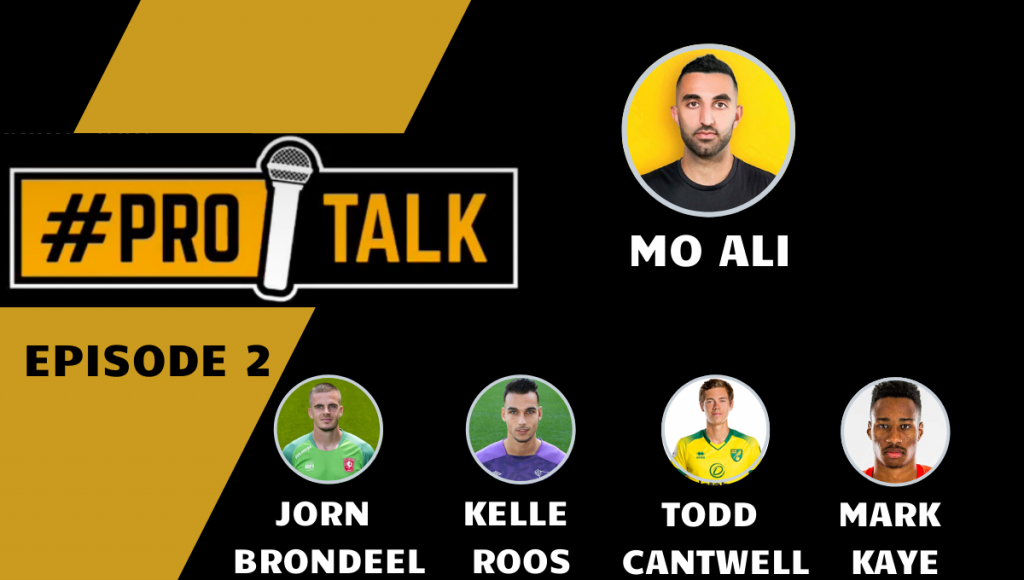 Pro Talk with Todd Cantwell, Mark-Anthony Kaye & World Class Footballers