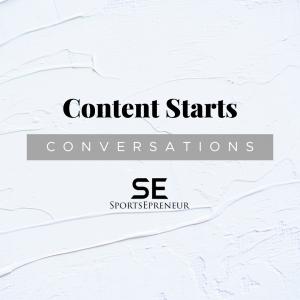 SE56 | Content Starts Conversations