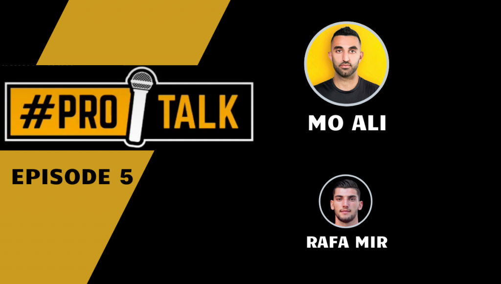 Rafa Mir | Pro Talk with Mo Ali FC | SportsEpreneur
