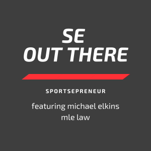 SE Out There | Brady and Mahomes by Michael Elkins of MLE Law